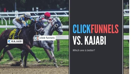 clickfunnels vs. kajabi