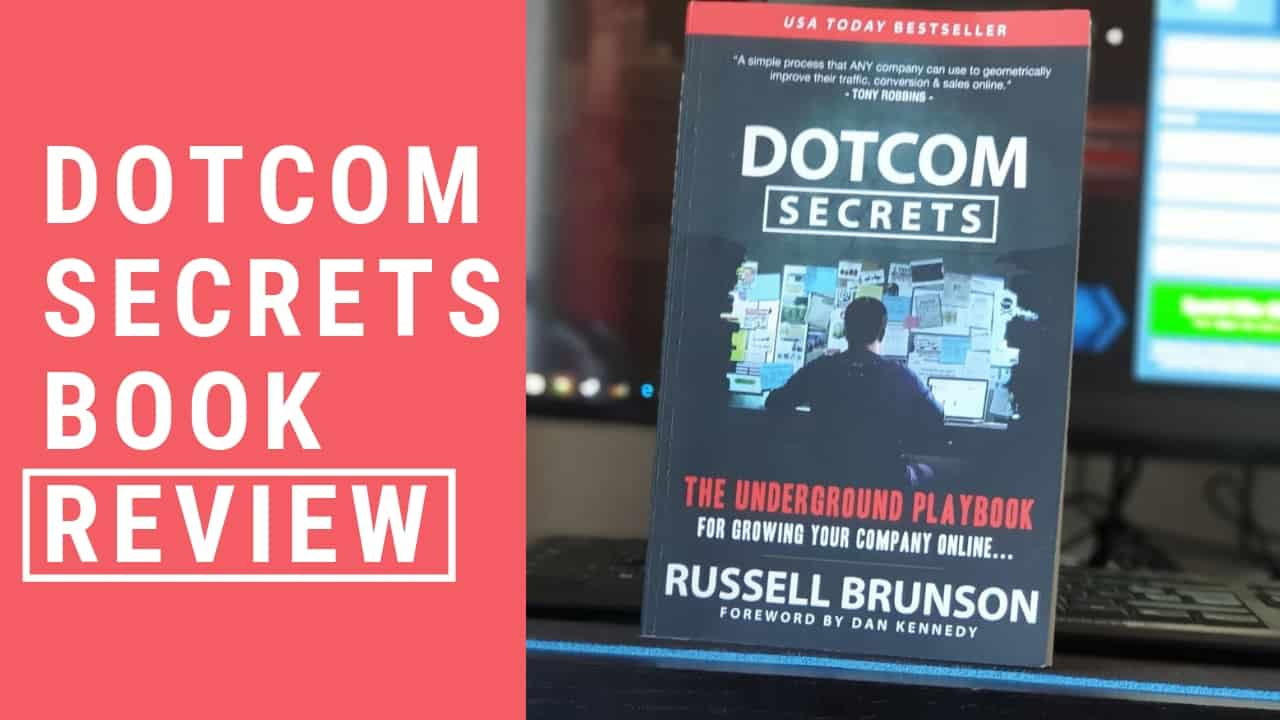 Dotcom Secrets Review – A Must Have Marketing Book
