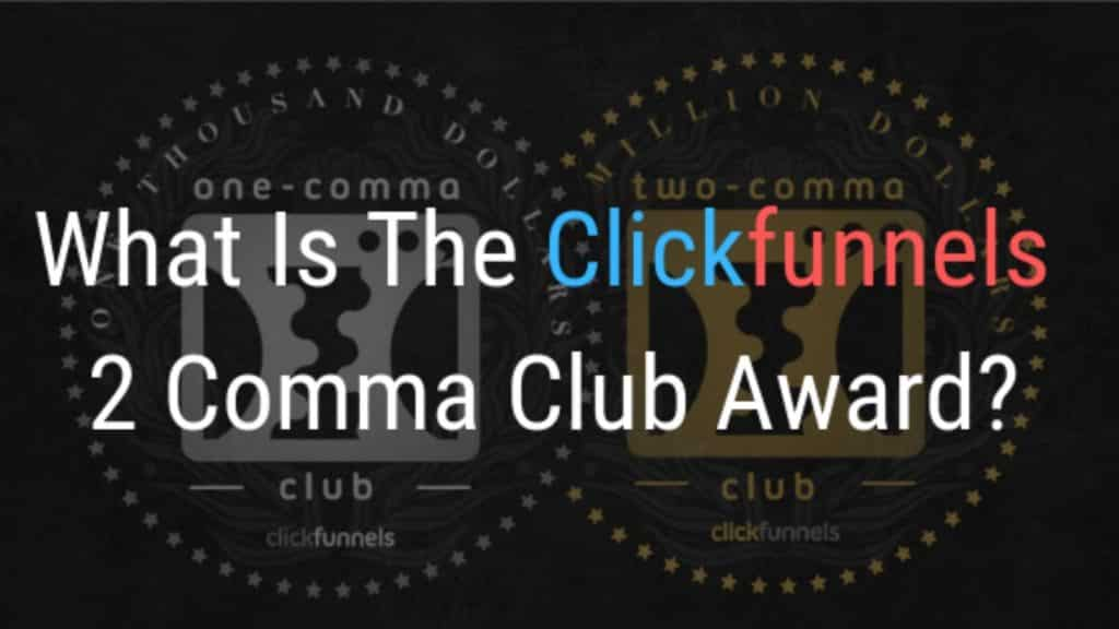 clickfunnels two comma club award
