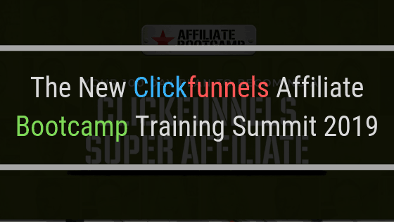 The Clickfunnels Affiliate Bootcamp Training 2019