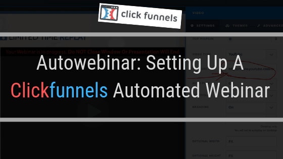 Clickfunnels Automated Webinar: Setting Up An Online Seminar