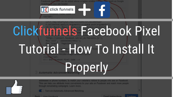 Clickfunnels Facebook Pixel Tutorial – How To Install It Properly