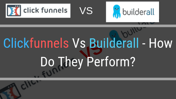 Clickfunnels Vs Builderall Can Be Fun For Anyone