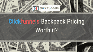 Clickfunnels Backpack Pricing – Worth it's price?