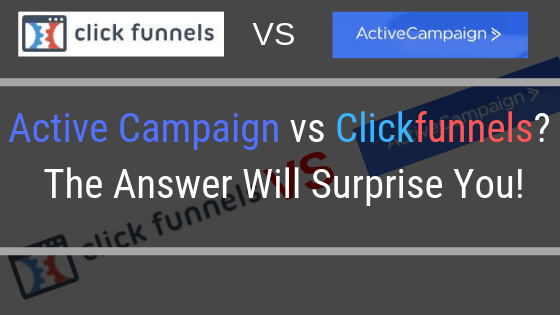 Active Campaign vs Clickfunnels? The Surprising Answer!