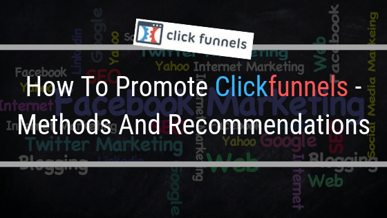 how to promote clickfunnels