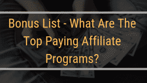 33 Top Paying Affiliate Programs – Ultimate Bonus List