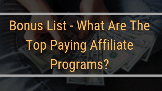 33 Top Paying Affiliate Programs – Ultimate Bonus List