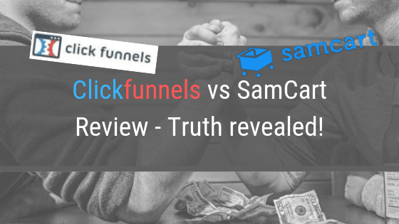 SamCart vs Clickfunnels detailed Review – Truth revealed!