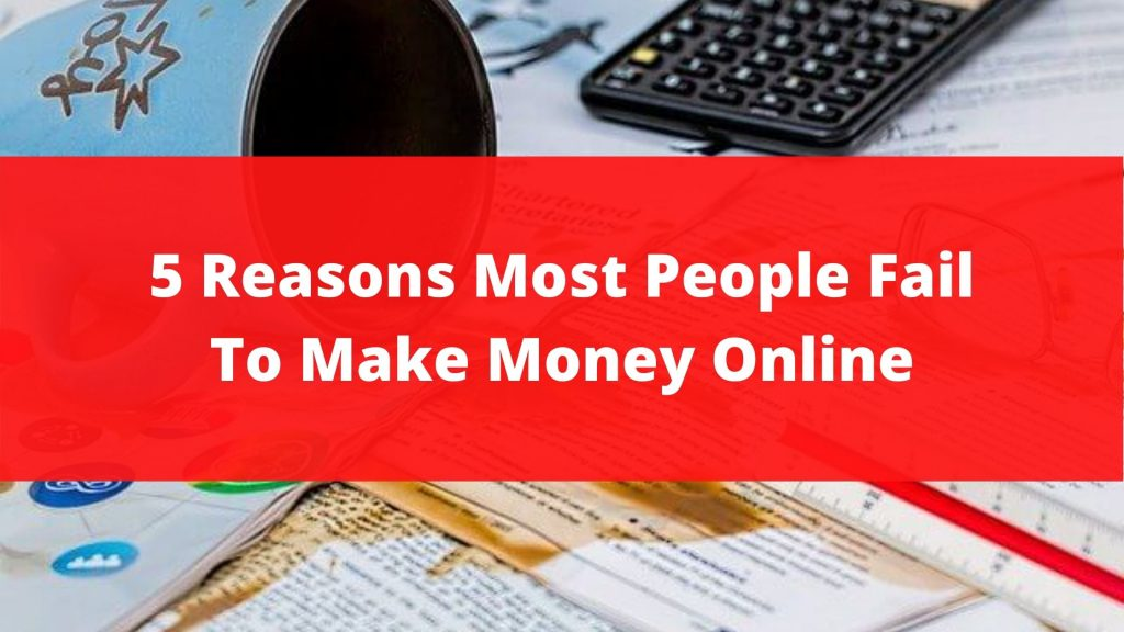 Fail To Make Money Online featured image