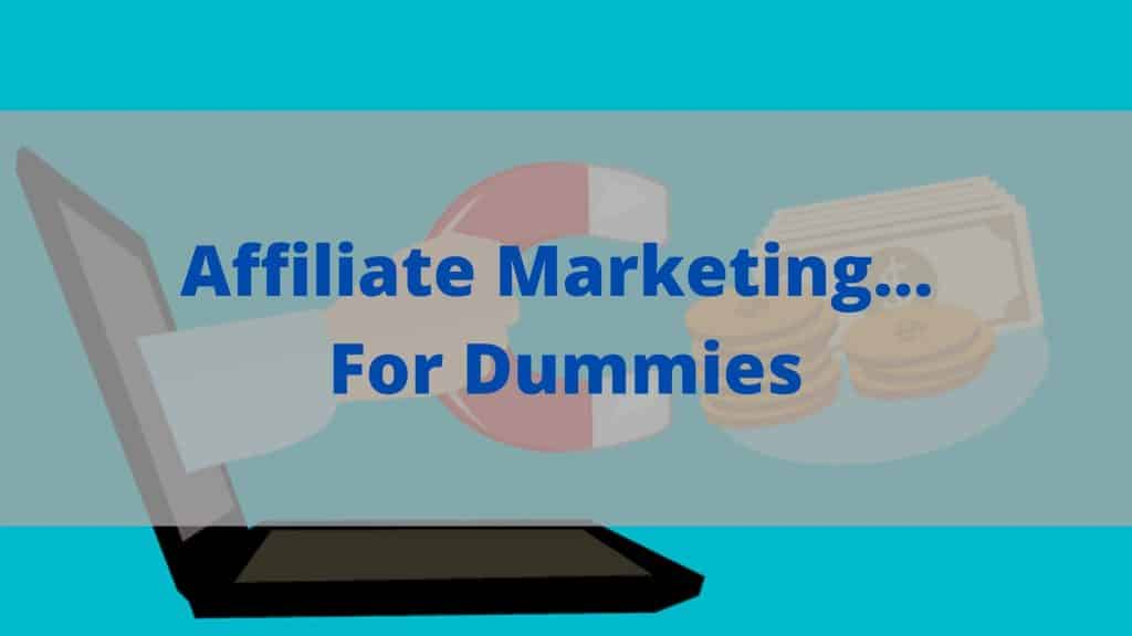 Affiliate Marketing For Dummies featured image