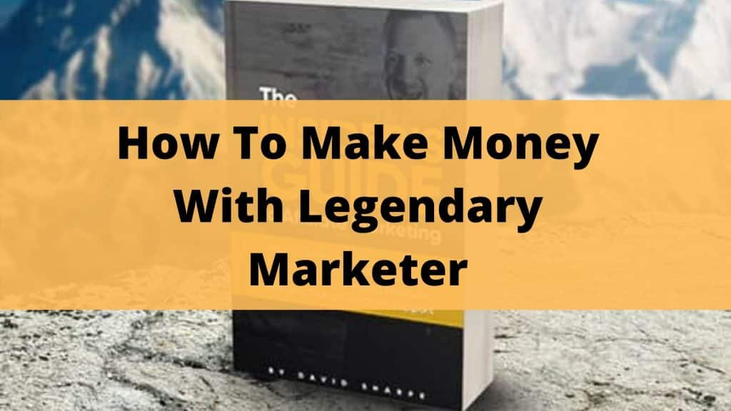 How To Make Money With Legendary Marketer featured image