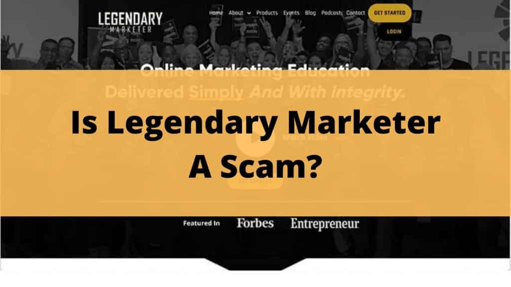 Is Legendary Marketer A Scam featured image