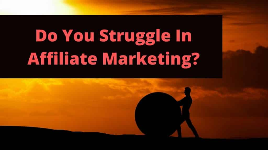 Common Affiliate Marketing Mistakes That Can Cause Struggle