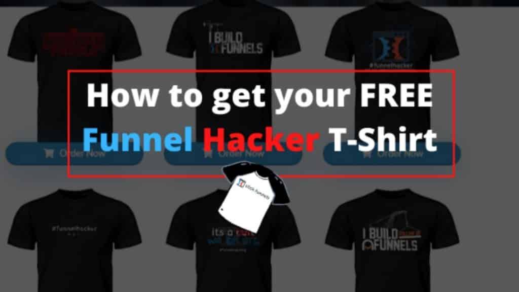 clickfunnels free shirt