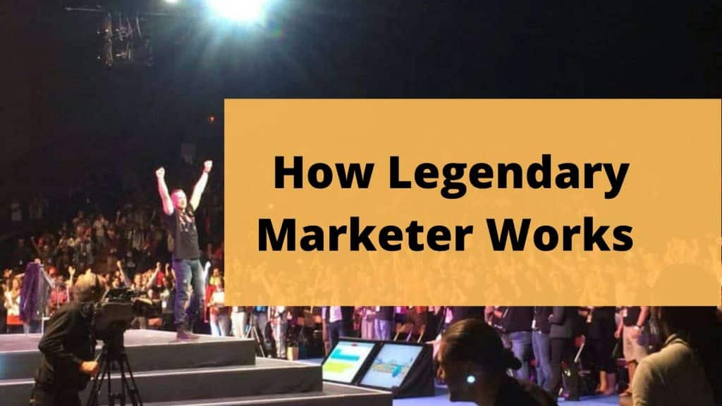 How Legendary Marketer Works featured image