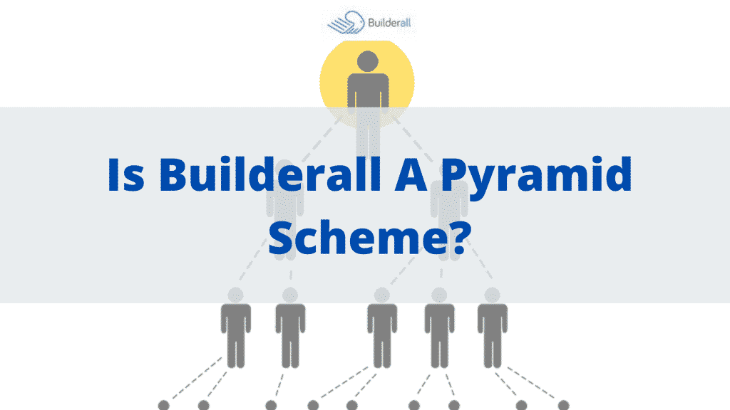Is Builderall A Pyramid Scheme featured image