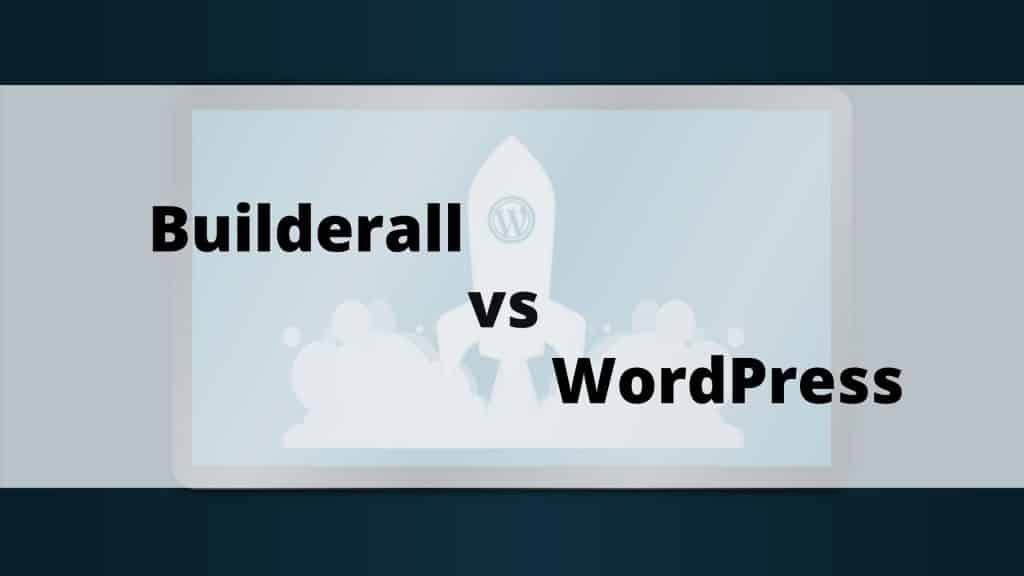 Builderall vs WordPress featured image
