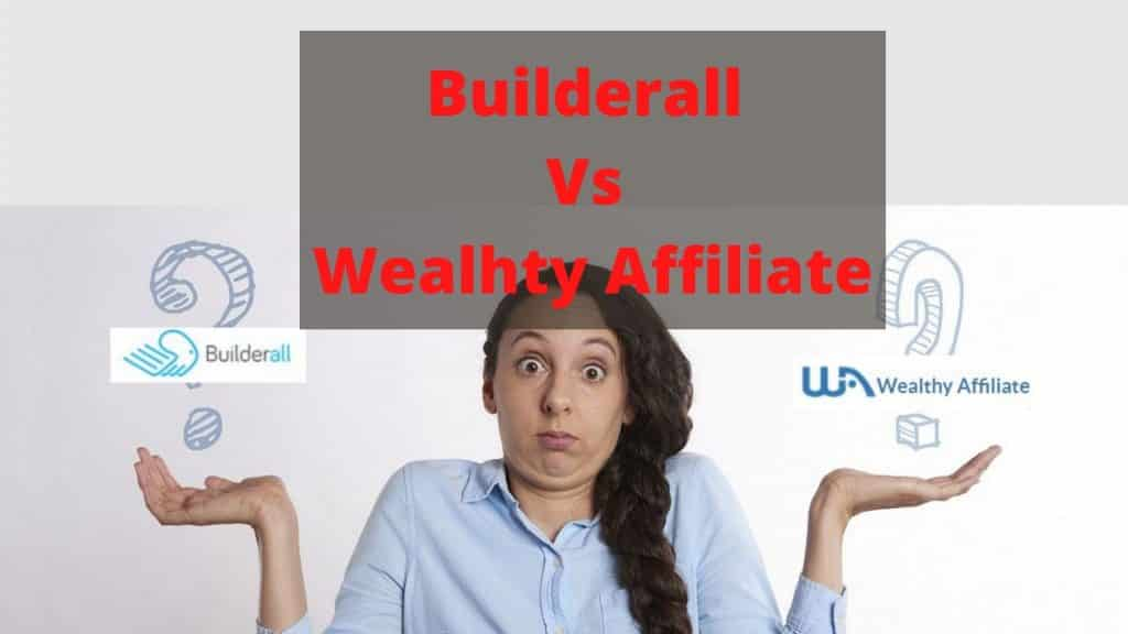 Builderall Vs Wealthy Affiliate featured image