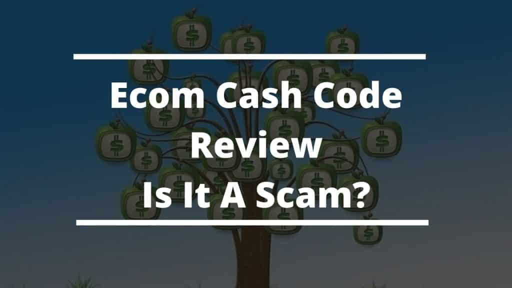 Ecom Cash Code Review featured image