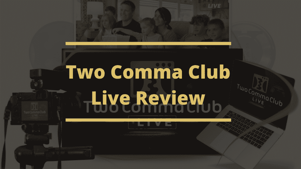 Two Comma Club Live Review Blog Banner